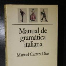 Libros de segunda mano: MANUAL DE GRAMÁTICA ITALIANA.. Lote 205290772
