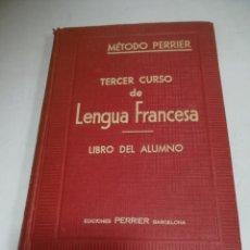Libros de segunda mano: TERCER CURSO DE LENGUA FRANCESA. METODO PERRIER. LIBRO DEL ALUMNO. BARCELONA.. Lote 206973757