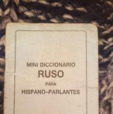Libros de segunda mano: MINI DICCIONARIO RUSO PARA HISPANO PARLANTES -MAL ESTADO. Lote 207149831