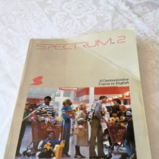 Libros de segunda mano: SPECTRUM 2. A COMMUNICATIVE COURSE IN ENGLISH. 1983. REGENTS PUBLISHING CO.. Lote 207276533