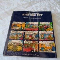Libros de segunda mano: ACCESS TO ENGLISH. STARTING OUT. MICHAEL COLES. BASIL LORD. 1979.. Lote 207278746
