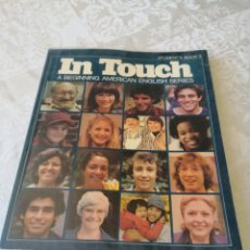 Libros de segunda mano: IN TOUCH. A BEGINNING AMERICAN ENGLISH SERIES. STUDENT'S BOOK 3. LONGMAN. 1980.. Lote 207280808