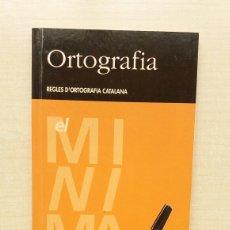 Libros de segunda mano: ORTOGRAFÍA CATALANA. CASTELLNOU EDICIONS I EL PERIÓDICO, 1998. CATALÁN.. Lote 207286155