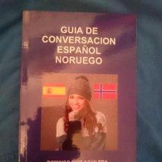 Libros de segunda mano: GUÍA DE CONVERSACION ESPAÑOL - NORUEGO --- LIBRO ESPECIAL PARA VIAJEROS. Lote 207788400