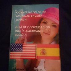 Libros de segunda mano: GUÍA DE CONVERSACION ESPAÑOL - INGLES AMERICANO --- LIBRO ESPECIAL PARA VIAJEROS. Lote 207788420