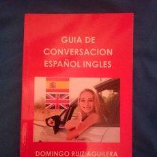 Libros de segunda mano: GUÍA DE CONVERSACION ESPAÑOL - INGLES --- LIBRO ESPECIAL PARA VIAJEROS. Lote 207788446