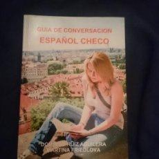 Libros de segunda mano: GUÍA DE CONVERSACION ESPAÑOL - CHECO --- LIBRO ESPECIAL PARA VIAJEROS. Lote 207788455