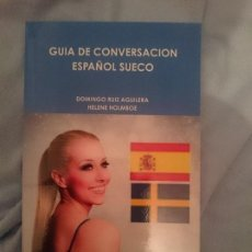 Libros de segunda mano: GUÍA DE CONVERSACION ESPAÑOL - SUECO --- LIBRO ESPECIAL PARA VIAJEROS. Lote 207788472