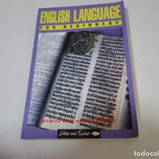 Libros de segunda mano: ENGLISH LANGUAGE FOR BEGINNERS.. Lote 208180321