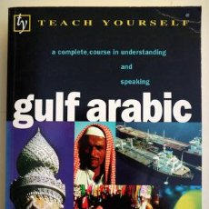 Libros de segunda mano: SMART, JACK - GULF ARABIC - LONDON 1999 - ILUSTRADO. Lote 208223168