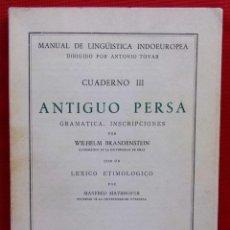 Libros de segunda mano: ANTIGUO PERSA. GRAMÁTICA. INSCRIPCIONES. MADRID. AÑO: 1958. WILHELM BRANDENSTEIN.. Lote 209035278
