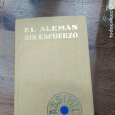 Libros de segunda mano: EL ALEMÁN SIN ESFUERZO, A. CHÉREL. L.11649-1501. Lote 210556358