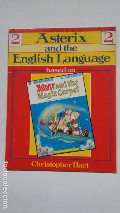 ASTERIX AND THE ENGLISH LANGUAGE. BASED ON ASTERIX AND THE MAGIC CARPET. CHRISTOPHER HART. TDK403 (Libros de Segunda Mano - Cursos de Idiomas)