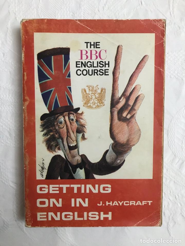 Libros de segunda mano: THE BBC ENGLISH COURSE. GETTING ON IN ENGLISH. CALLING THE BEGINNERS. DISCOS. CURSO DE INGLÉS - Foto 2 - 211511616