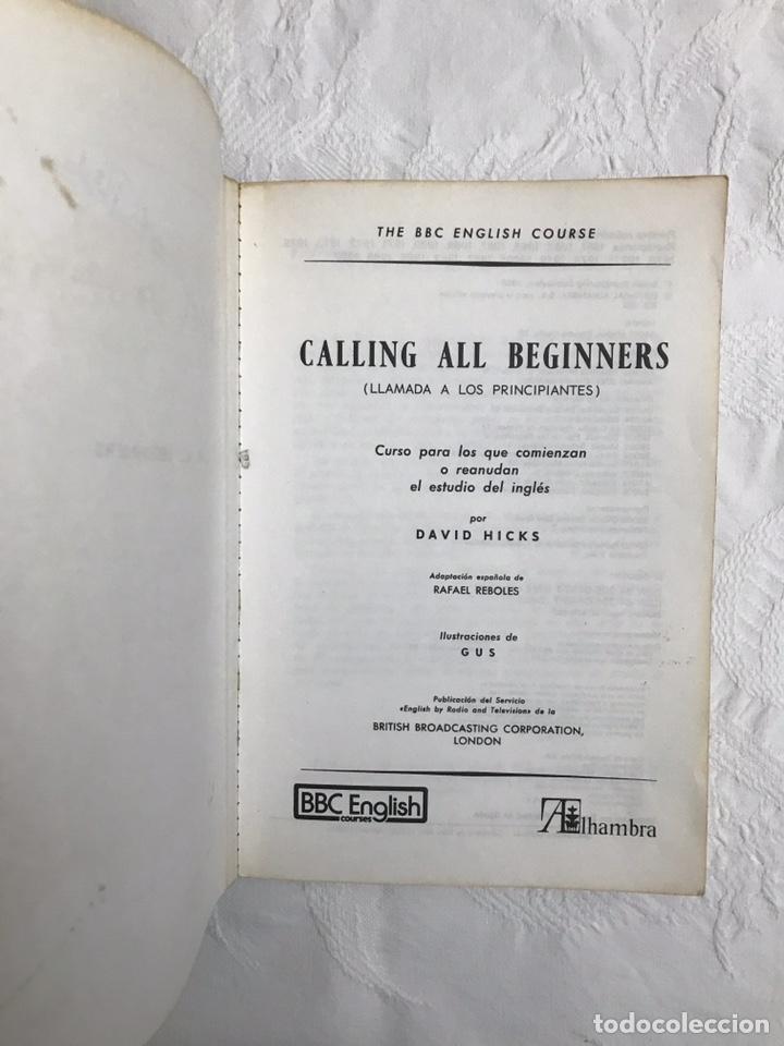 Libros de segunda mano: THE BBC ENGLISH COURSE. GETTING ON IN ENGLISH. CALLING THE BEGINNERS. DISCOS. CURSO DE INGLÉS - Foto 13 - 211511616