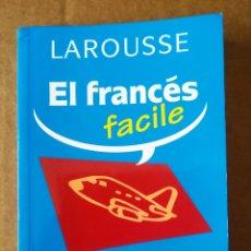 Libros de segunda mano: LAROUSSE EL FRANCÉS 'FACILE' PARA VIAJAR (2005). INCLUYE CD.. Lote 211889102