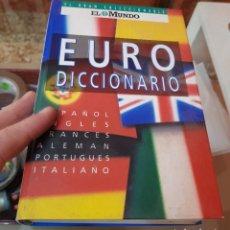 Libros de segunda mano: EURO DICCIONARIO MULTILINGÜE - EL GRAN COLECCIONABLE - EL MUNDO - SEIS IDIOMAS. Lote 212351545