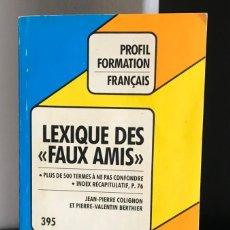 """Livros em segunda mão: PROFIL FORMATION FRANÇAIS: LEXIQUE DES """"FAUX AMIS"""". Lote 212590562"""