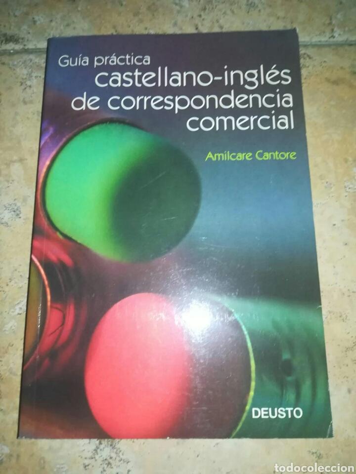 AMILCARE CANTORE GUIA PRACTICA CASTELLANO-INGLES DE CORRESPONDENCIA COMERCIAL (Libros de Segunda Mano - Cursos de Idiomas)