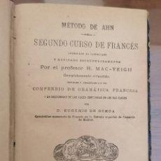 Libros de segunda mano: MÉTODO DE AHN. SEGUNDO CURSO DE FRANCÉS. FINES SIGLO XIX. MUY BUEN ESTADO.. Lote 214498985