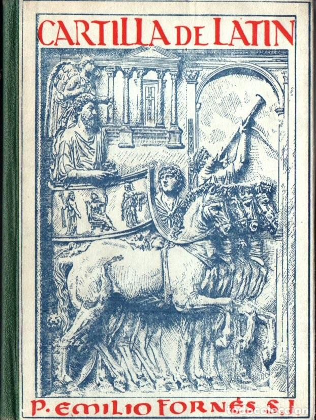 EMILIO FORNÉS : CARTILLA DE LATIN (LIBR. GENRAL, 1954) (Libros de Segunda Mano - Cursos de Idiomas)