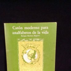 Libros de segunda mano: CATON MODERNO PARA ANALFABETOS DE LA VIDA - E MARTINEZ REGUERA - 1990. Lote 215514723
