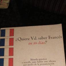Libros de segunda mano: ¿QUIERE USTED SABER FRANCÉS EN DIEZ DÍAS?- MÉTODOS ROBERTSON -- ED. SOPENA. Lote 217288961
