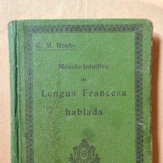 Libros de segunda mano: LENGUA FRANCESA HABLADA. CURSO ELEMENTAL. G.M. BRUÑO.. Lote 219848351
