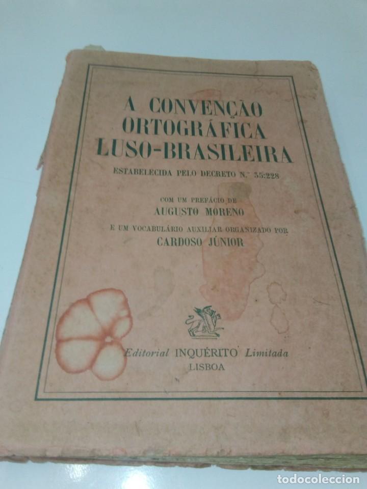 A CONVENÇAO ORTOGRÁFICA LUSO-BRASILEIRA (Libros de Segunda Mano - Cursos de Idiomas)