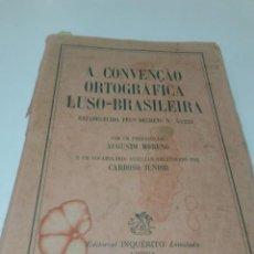 Libros de segunda mano: A CONVENÇAO ORTOGRÁFICA LUSO-BRASILEIRA. Lote 220978283