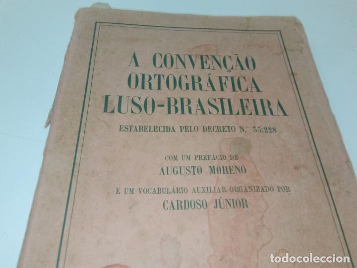 Libros de segunda mano: A Convençao Ortográfica Luso-Brasileira - Foto 2 - 220978283