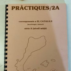 Libros de segunda mano: EL CATALÀ FÀCIL PRÀCTIQUES 2A. JOSEP RUAIX I VINYET. Lote 221009748
