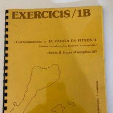Libros de segunda mano: EL CATALÀ FÀCIL EXERCICIS 1B. JOSEP RUAIX I VINYET. Lote 221009830