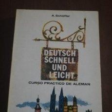 Libros de segunda mano: DEUTSCH SCHNELL UND LEICHT. A. SCHÄFFER. CURSO PRACTICO DE ALEMAN. EDITORIAL ALHAMBRA. 1966.. Lote 221510111