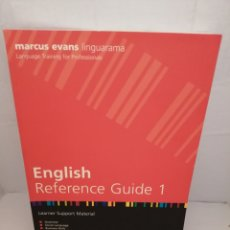 Libros de segunda mano: MARCUS EVANS LINGUARAMA. ENGLISH REFERENCE GUIDE 1. LEARNER SUPPORT MATERIAL (ED. 2009). Lote 222023573