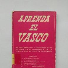Libros de segunda mano: APRENDA EL VASCO. MÉTODO SENCILLO PARA INICIARSE EN LA LENGUA MAS ANTIGUA DE OCCIDENTE. TDK542. Lote 222303806