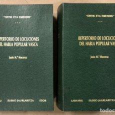 Libros de segunda mano: REPERTORIO DE LOCUCIONES DEL HABLA POPULAR VASCA. JUSTO Mª MOCOROA. 2 TOMOS.. Lote 224162045
