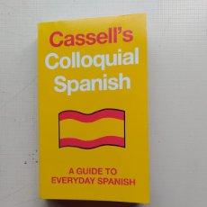 Libros de segunda mano: COLLOQUIAL SPANISH. Lote 224801498