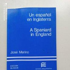 Libros de segunda mano: UN ESPAÑOL EN INGLATERRA. Lote 224808203