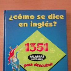 Libros de segunda mano: ¿CÓMO SE DICE EN INGLÉS?. Lote 225014800