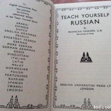 Libros de segunda mano: TEACH YOURSELF RUSSIAN. POR MAXIMILIAN FOURMAN, LL.B, 1952. Lote 226341060