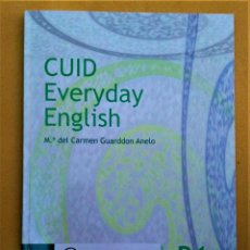 Libros de segunda mano: CUID EVERYDAY ENGLISH - Mª DEL CARMEN GUARDDON ANELO - B1 INTERMEDIO - UNED. Lote 226853020