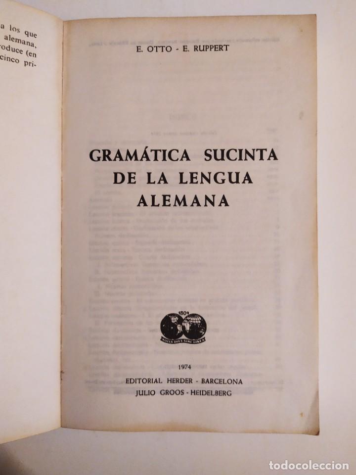 Libros de segunda mano: Gramatica sucinta de la lengua alemana - Método Gaspey Otto Sauer - E.Otto - E.Ruppert - Foto 3 - 227062647