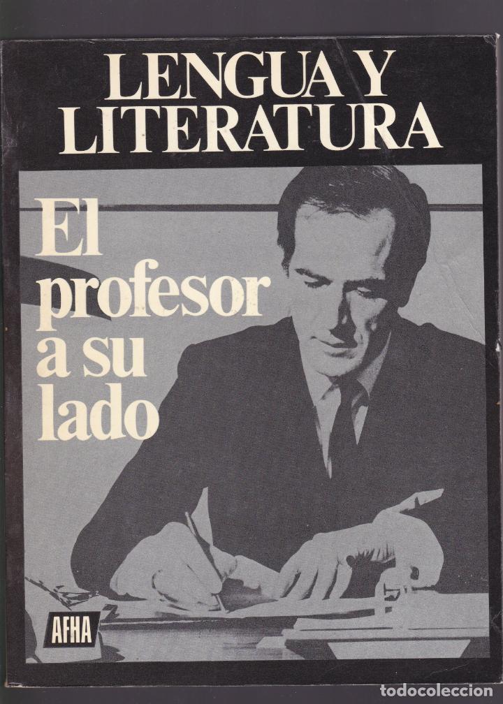 LENGUA Y LITERATURA EL PROFESOR A SU SERVICIO AFHA 1976 (Libros de Segunda Mano - Cursos de Idiomas)