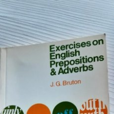 Libros de segunda mano: EXERCISES ON ENGLISH PREPOSITIONS AND ADVERBS. Lote 229732075