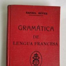 Libros de segunda mano: GRAMÁTICA DE LENGUA FRANCESA RAFAEL REYES. Lote 230032015