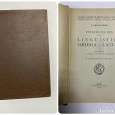 Libros de segunda mano: INTRODUCCION LINGÜÍSTICA GRIEGA Y LATINA. P. KRETSCHMER. INSTITUTO NEBRIJA. MADRID, 1946. PAGS: 254. Lote 230244395