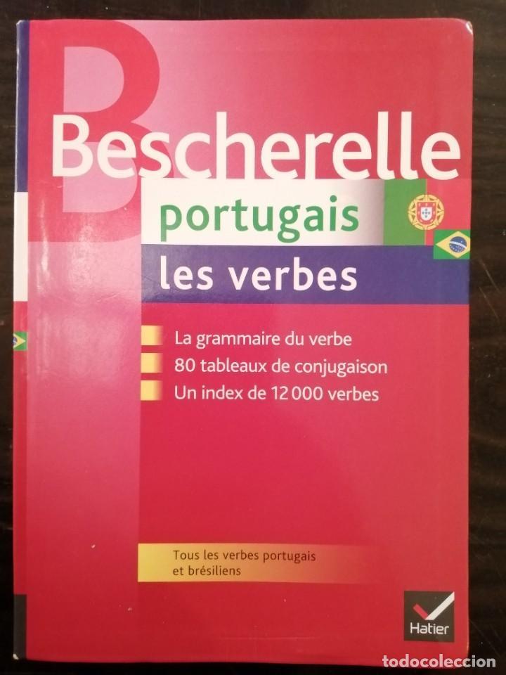 BESCHERELLE PORTUGAIS LES VERBES. HATIER (Libros de Segunda Mano - Cursos de Idiomas)