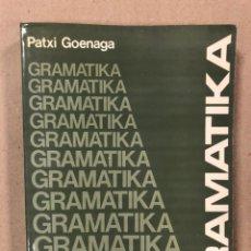 Libros de segunda mano: GRAMATIKA BIDEETAN. PATXI GOENAGA. EREIN ARGITALETXEA 1980. EUSKERA.. Lote 234704355
