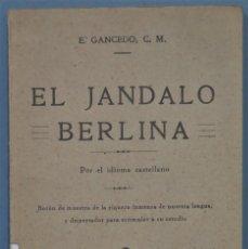 Libros de segunda mano: EL JANDALO BERLINA. GANCEDO, CM. Lote 234914965